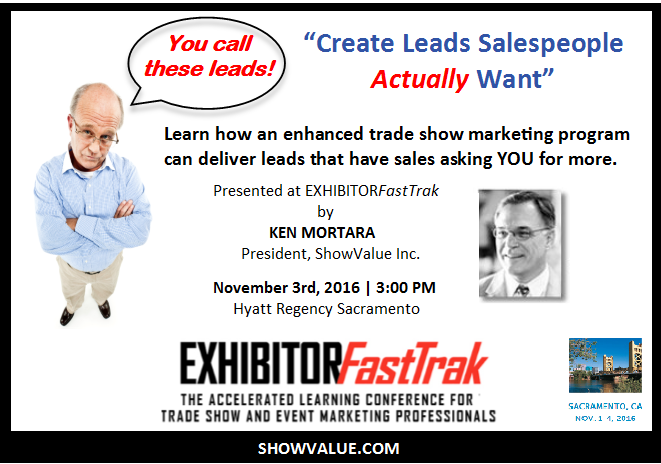 Ken Mortara will speak at ExhibitorFastTrak in Sacramento November 3, 2016